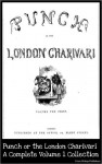 Punch or the London Charivari (19th century British humor magazine) Complete Volume 1 Collection - Henry Mayhew