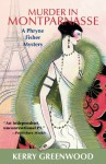 Miss Fisher Murder Mysteries: Murder in Montparnasse - Kerry Greenwood