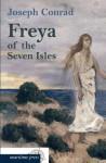 Freya Von Den Sieben Inseln. Eine Geschichte Von Seichten Gewässern - Nikolaus Hansen, Joseph Conrad