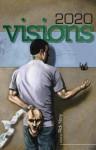 2020 Visions - Rick Novy, David Gerrold, Mary Robinette Kowal, Alex Wilson