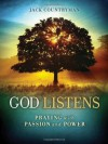 God Listens: Praying with Passion and Power - Jack Countryman