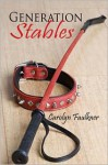 Generation Stables - Carolyn Faulkner