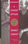 A Covert Affair - Jennet Conant