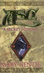 Ash: A Secret History - Mary Gentle