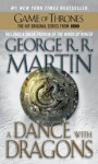 A Dance with Dragons: A Song of Ice and Fire: Book Five - George R. R. Martin