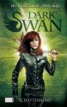 Dark Swan: Schattenkind - Richelle Mead, Frank Böhmert