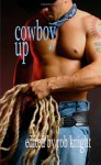 Cowboy Up - Rob Knight, Sean Michael, Jourdan Lane, B.A. Tortuga, Julia Talbot, Vic Winter, Dallas Coleman, A.M. Riley, Chris Owen, Lucius Parhelion, Eumenides