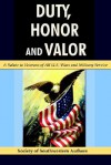 Duty, Honor and Valor - Of Sout Society of Southwestern Authors, The Society of Southwestern Authors, James Woods, Carol Costa, Jim Woods, Carol and Costa, Of Sout Society of Southwestern Authors