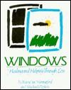 Windows: Healing and Helping Through Loss - Michael Popkin