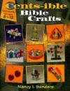 Cents-Ible Bible Crafts - Nancy I. Sanders