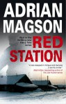 Red Station - Adrian Magson