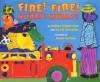 Fire! Fire! Hurry! Hurry! - Andrea Zimmerman