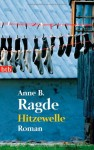 Hitzewelle - Anne B. Ragde, Gabriele Haefs