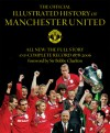 The Official Illustrated History of Manchester United: All New: The Full Story and Complete Record 1878-2006 - Bobby Charlton, Alex Ferguson, Andrew Endlar