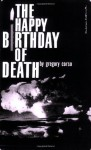 The Happy Birthday of Death - Gregory Corso, Patti Smith