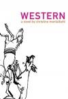 Western - Christine Montalbetti, Betsy Wing