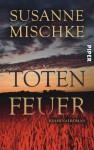 Totenfeuer - Susanne Mischke