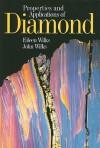 Properties and Applications of Diamond - John Wilks, Eileen Wilks