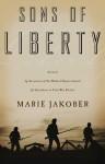 Sons of Liberty - Marie Jakober
