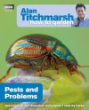 Alan Titchmarsh How to Garden: Pests and Problems - Alan Titchmarsh