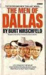 The Men of Dallas - Burt Hirschfeld