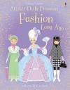 Fashion Long Ago (Usborne Sticker Dolly Dressing) - Lucy Bowman, Stella Baggott