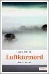 Luftkurmord - Elke Pistor