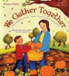 We Gather Together - Wendy Pfeffer, Linda Bleck