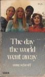 The Day the World Went Away - Anne Schraff
