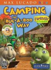 Camping the Bug-A-Boo Way: Go for the Gold Against Camp Hot Foot! - Thomas Nelson Publishers