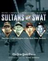 Sultans of Swat: The Four Great Sluggers of the New York Yankees - The New York Times, Yogi Berra