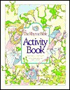 The Rhyme Bible Activity Book - L.J. Sattgast, Toni Goffe