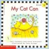 My Cat Can - Gail Tuchman, Anne Schreiber, Tony Griego