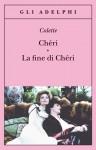 Chéri / La fine di Chéri - Colette, Anna Bassan Levi, Giulia Arborio Mella