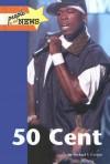 50 Cent - Michael V. Uschan