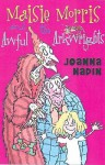 Maisie Morris And The Awful Arkwrights - Joanna Nadin