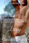 Fantasies: Independence Day - Cassandra Gold