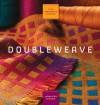 Doubleweave (The Weaver's Studio) - Jennifer Moore