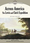 Across America: The Lewis And Clark Expedition (Discovery & Exploration) - Maurice Isserman, John Stewart Bowman