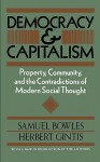 Democracy And Capitalism - Samuel Bowles, Herbert Gintis