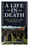 A Life in Death - James Baker
