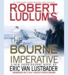 Robert Ludlum's the Bourne Imperative (Audio) - Eric Van Lustbader