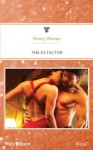 Mills & Boon : The Ex Factor (Forbidden Fantasies) - Nancy Warren