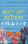 Spring Fever - Mary Kay Andrews, Amy Franklin-Willis