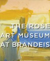 The Rose Art Museum Collection - Michael Rush