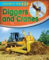 Diggers and Cranes - Clive Gifford