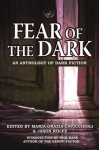 Fear of the Dark - Maria Grazia Cavicchioli, Jason Rolfe, Paul Kane, Mark Leslie, Carol Weekes, Martin Rose