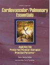 Cardiovascular/Pulmonary Essentials: Applying the Preferred Physical Therapist Practice Patterns(SM) - Marilyn Moffat, Marilyn Moffat