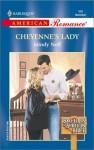 Cheyenne's Lady (Bachelors Of Shotgun Ridge) (Harlequin American Romance #898) - Mindy Neff