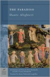 The Paradiso (Barnes & Noble Classics Series) - Dante Alighieri, Peter Bondanella, Julia Conaway Bondanella, Henry Wadsworth Longfellow